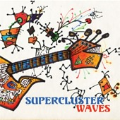 Supercluster - Waves