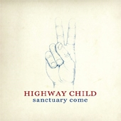 Highway Child - Sanctuary come